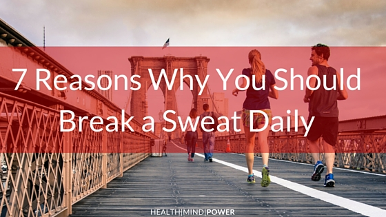 sweat daily habit