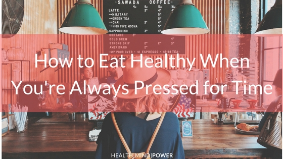 how to eat healthy on the go