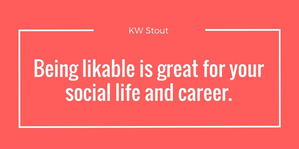 quote about why you want to be ore likable