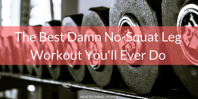 build legs without squatting